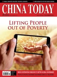 China today [ Vol. 65 NO.11 November 2016 ]:Lifting people out of poverty